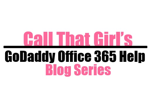 GoDaddy SharePoint | Call That Girl